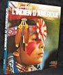 L'univers de l'indien d'Amérique. Collectif