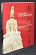 The Buddha in the Dragon Gate. Collectif
