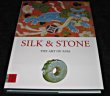 Silk & Stone, the art of Asia. Collectif