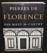 Pierres de Florence. Mc Carthy Mary
