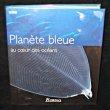 Planète bleue, au coeur des océans. Byatt Andrew, Fothergill Alastair, Holmes Martha