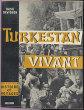 Turkestan vivant. Davidson Basil