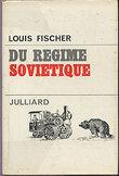 Du régime soviétique 1911-1967. Fisher Louis