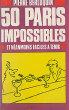 50 paris impossibles et néanmoins faciles à tenir. Berloquin Pierre