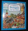 La Cuisine de Bretagne par ses chefs. Collectif