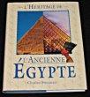 L'héritage de l'ancienne Egypte. freeman Charles