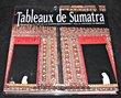 Tableaux de Sumatra. Guerreiro Antonio