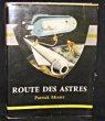 Route des astres. More F.R.A.S. Patrick