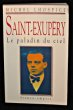 Saint-Exupéry, le paladin du ciel. Lhospice Michel