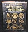Encyclopédie des Mystiques Orientales. Collectif