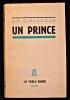 Un prince. Giraudoux Jean-Pierre