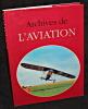 Archives de l'aviation. Borgé Jacques  , Viasnoff Nicolas