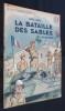 """""""La bataille des sables (el alamein) (collection """"""""patrie libérée"""""""" n°25)"""". Groc Léon"""
