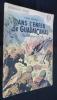 """""""Dans l'enfer de Guadalcanal (Iles Salomon 1942-43) (collection """"""""patrie"""""""" n°47)"""". Bernay Henri"""