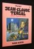 Jean-Claude Tergal attend le grand amour (tome 2). Tronchet
