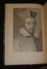 Histoire du Cardinal de Richelieu (5 volumes). Hanotaux Gabriel, La Force Duc de