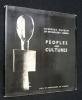 Peoples and Cultures. Catalogue de l'exposition réalisée à au musée d'Art moderne de Lisbonne d'avril à juin 1972. Collectif