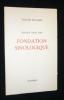 Dossier pour une fondation sinologique. Segalen Victor