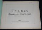Tonkin : moeurs et coutumes. Autour du monde, fascicule VI. Collectif