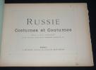 Russie : costumes et coutumes. Autour du monde, fascicule III. Collectif
