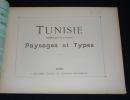 Tunisie - Gabès (Sud de la Tunisie) : paysages et types. Autour du monde, fascicule LXIII. Collectif
