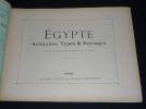Egypte : antiquités, types et paysages. Autour du monde, fascicule LIX. Collectif