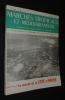 Marchés tropicaux et méditerranéens (19e année - n°918, samedi 15 juin 1963) : Le marché de la Côte d'Ivoire. Collectif