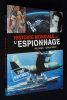 Histoire mondiale de l'espionnage. Denécé Eric, Arboit Gérald