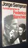Autobiographie de Federico Sanchez. Semprun Jorge