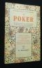 Le poker, règles complètes et commentaires. L'art de gagner au poker. Renaudet B.