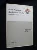 Ecole pratique des Hautes Etudes, division des Aires Culturelles-VIe section : publications 1957-1963. Ecole pratique des Hautes Etudes