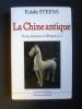 La Chine antique. Steens Eulalie