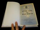 Cent ans de belle jeunesse. Notes d'histoire sur l'oeuvre Notre-Dame de Toutes-Graces et des Cadets de Bretagne. Collectif, Laumailler J.