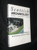Scottish Archaeology. New perceptions. Hanson W. S., Slater E. A.