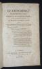 Le Concordat expliqué au Rois suivant la doctrine de l'Eglise, et les réclamations canoniques des évêques légitimes de France ; suivi du Précis ...