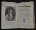 Vie de Saint Paul, instituteur et premier supérieur général de la congrégation de la mission (Volume 2). Suivi de La Vie de M. Alméras, l'ami et le ...