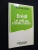 Brésil. Le défi des communautés. Leray Christian
