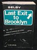 Last exit to Brooklyn. Selby Hubert