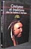Coutumes et Traditions chez les indiens d'Amérique, Le Souffle de l'esprit. Collectif