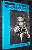 Le roman de François Truffaut. Collectif