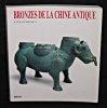 Bronzes de la Chine antique du XVIIIè au III siècles avant J.C.. Collectif