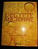 Le grand Atlas de l'Egypte ancienne. Collectif