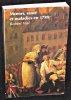 Moeurs, santé et maladies en 1789. Vial Robert