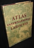 Atlas international Larousse. Chardonnet Jean, Jonchay Ivan du