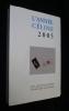 L'année Céline 2005. Revue d'actualité Célinienne. Céline Louis-Ferdinand