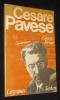 Cesare Pavese. La vie et l'oeuvre. Piroué Georges