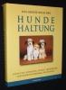 Das grosse Buch der Hunde-Haltung. Hoffman Matthew
