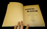 Maison-Blanche, journal d'un chef-pilote. Heinzelmann A.