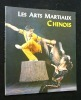 Les arts martiaux chinois. Anonyme