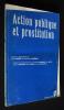 Action publique et prostitution. Danet Jean, Guienne Véronique